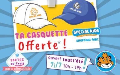Cadeau spécial été  ta CASQUETTE offerte* !  Parc Climatisé  – ouvert dès 10h