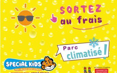 N'oubliez-pas…  votre parc est CLIMATISE !  et OUVERT aujourd'hui – dès 10h