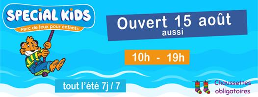 OUVERT aussi aujourd'hui 15 août, dès 10h A tout de suite !