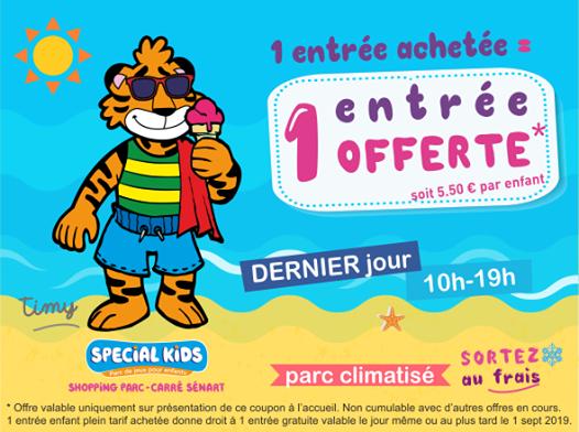 PROMO de l'été  DERNIER jour  1 entrée achetée = 1 entrée OFFERTE* soit 5.50 €