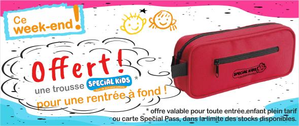 Venez chercher votre trousse à crayons Special Kids OFFERT* – ce week-end – La